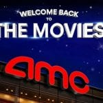 AMC Theatres Welcome Back 2020