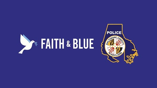 Baltimore County Police Department Faith and Blue