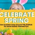 Celebrate Spring Easter The Avenue 2021