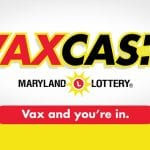 Maryland Lottery VaxCash