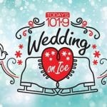 Todays 101.9 Wedding on Ice