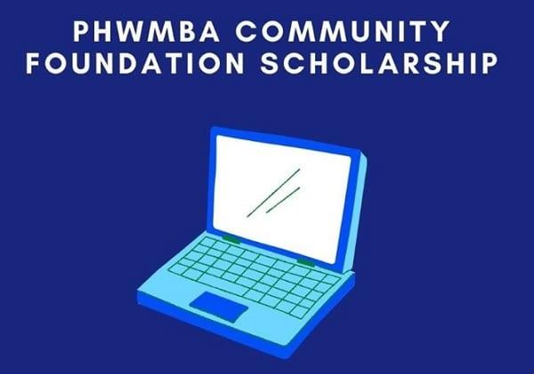 PHWMBA Community Foundation Scholarship