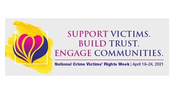 National Crime Victims Rights Week 2021
